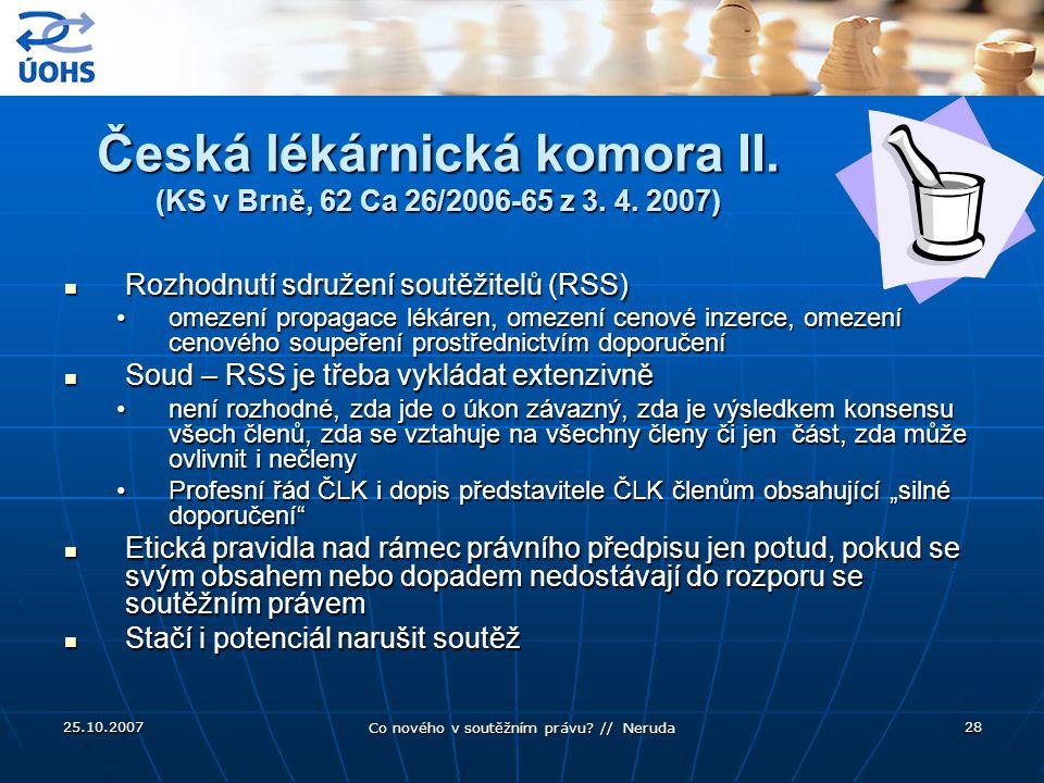 Česká lékárnická komora II. (KS v Brně, 62 Ca 26/2006-65 z 3. 4. 2007)