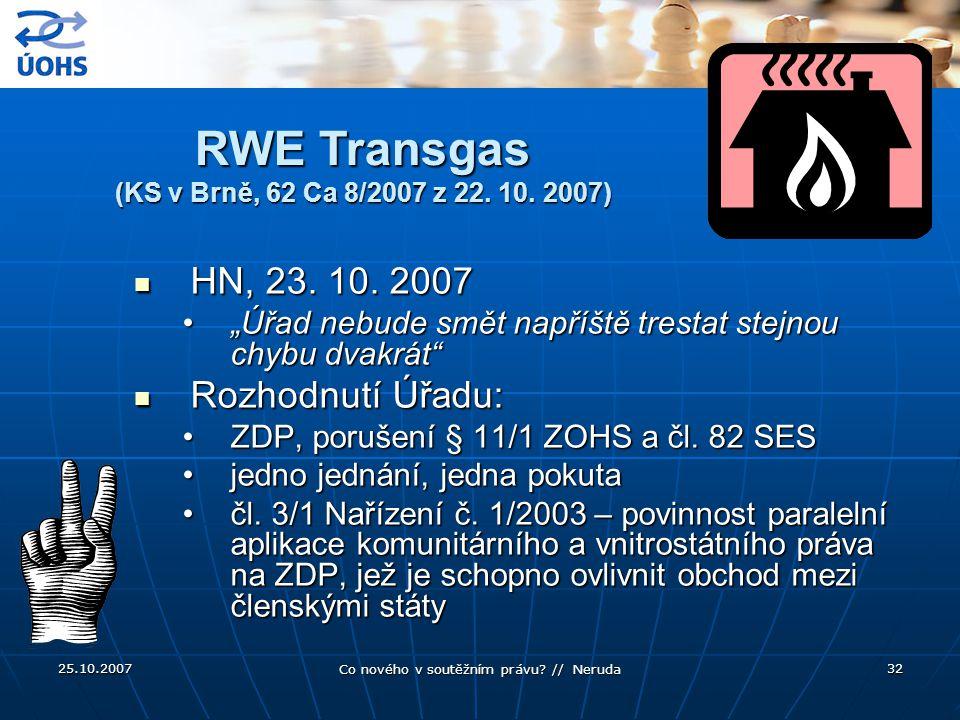 RWE Transgas (KS v Brně, 62 Ca 8/2007 z 22. 10. 2007)