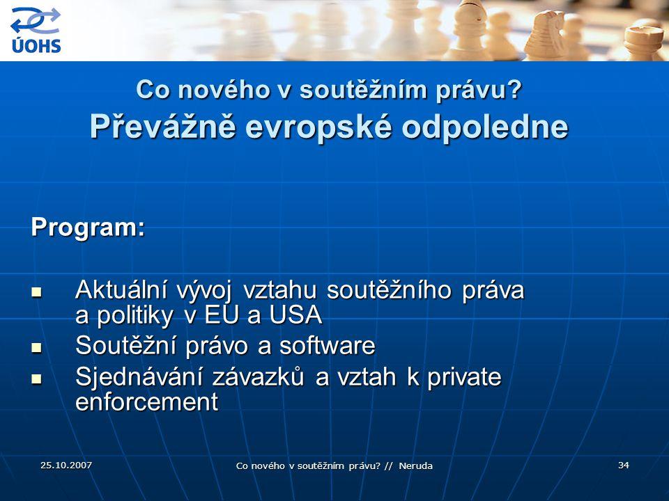 Co nového v soutěžním právu Převážně evropské odpoledne