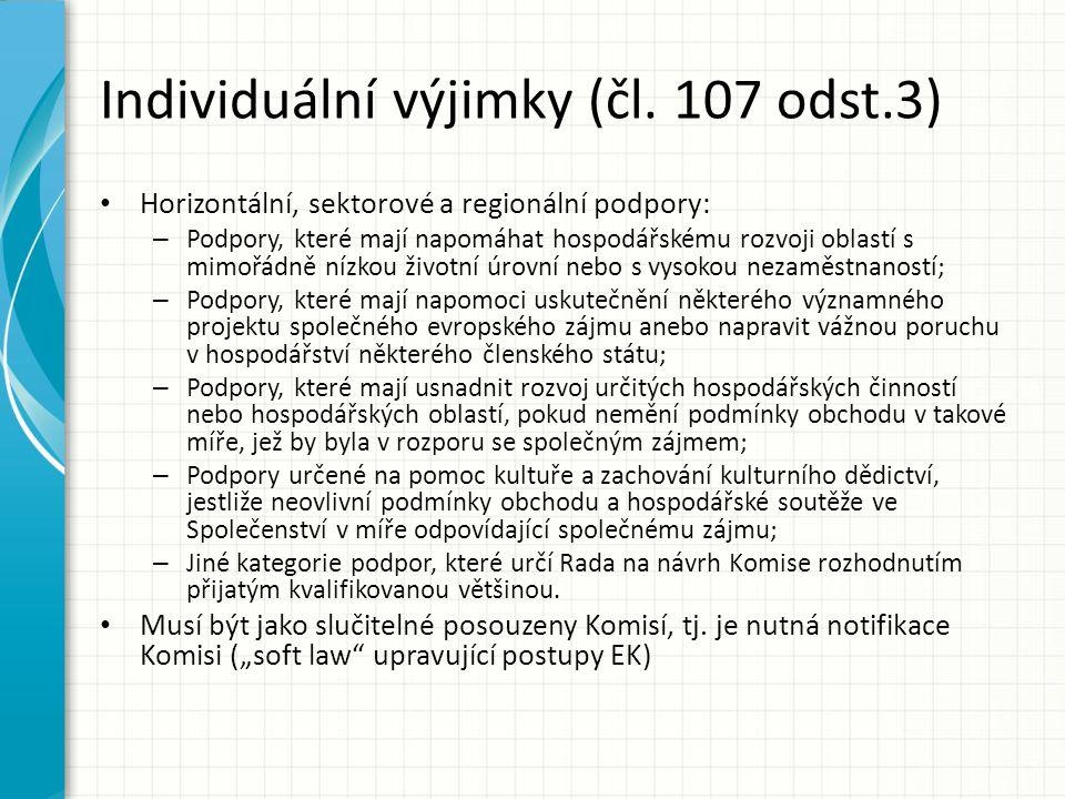 Individuální výjimky (čl. 107 odst.3)