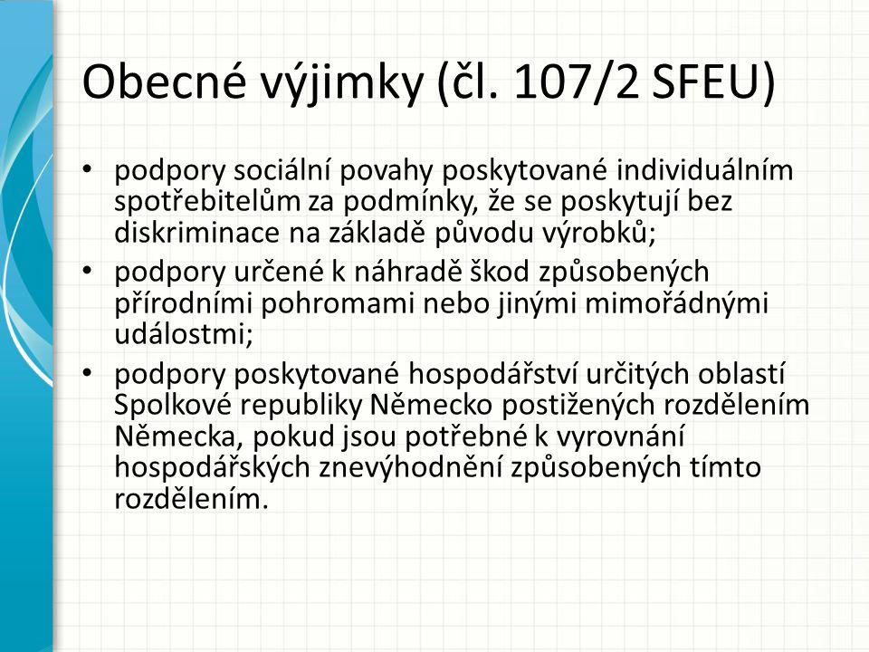 Obecné výjimky (čl. 107/2 SFEU)