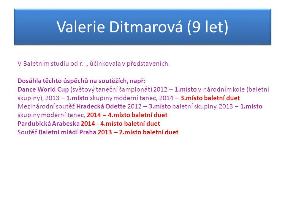 Valerie Ditmarová (9 let)