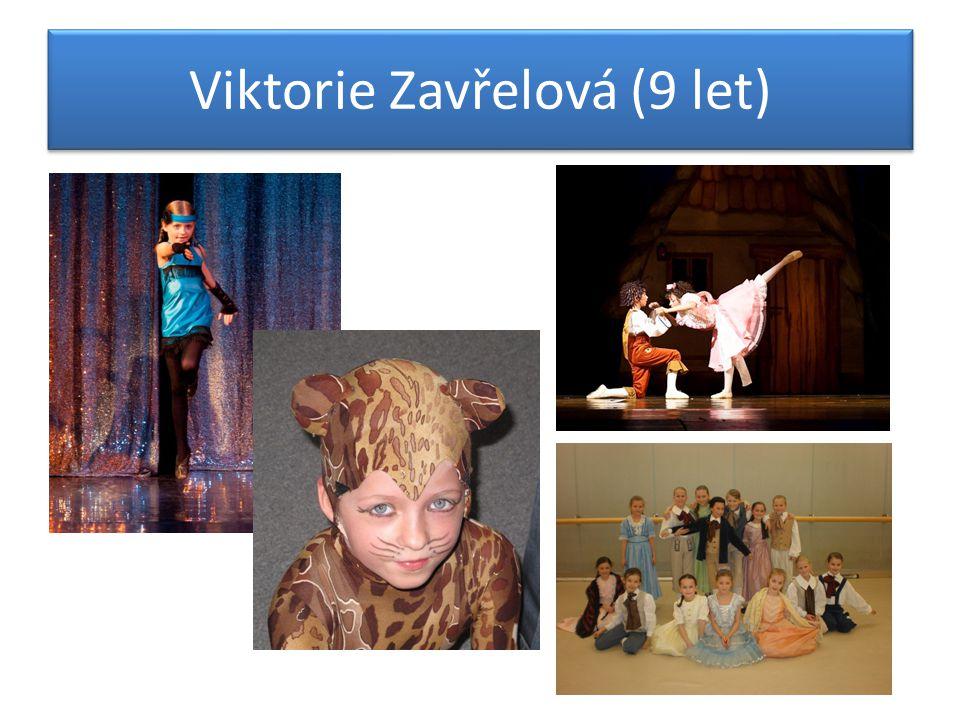 Viktorie Zavřelová (9 let)