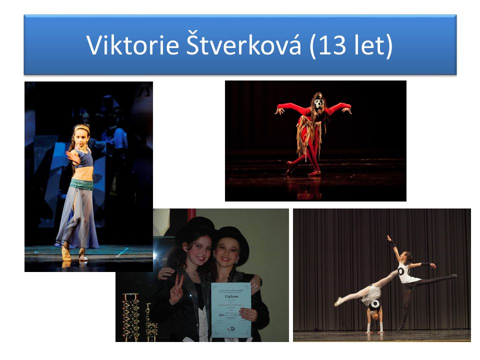 Viktorie Štverková (13 let)