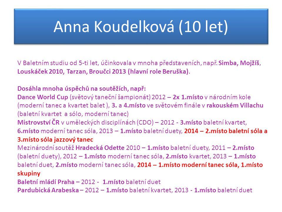 Anna Koudelková (10 let)