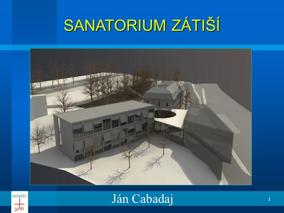 SANATORIUM ZÁTIŠÍ Ján Cabadaj