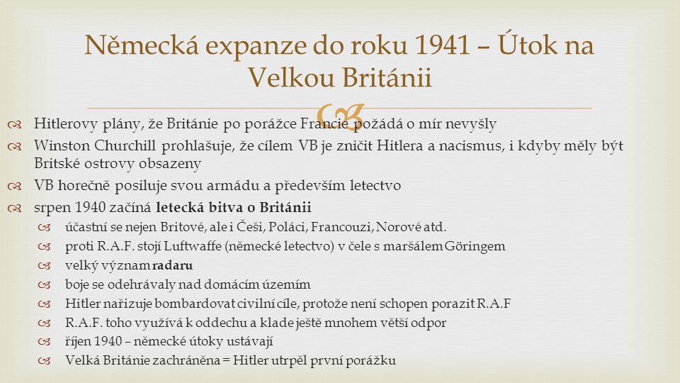 Německá expanze do roku 1941 – Útok na Velkou Británii