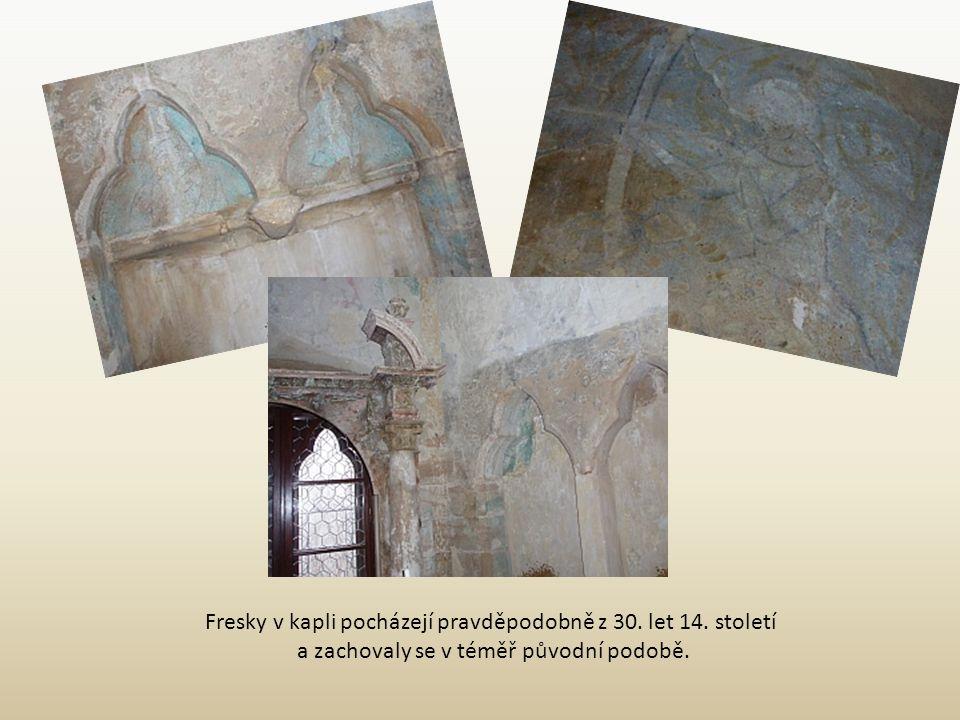 Fresky v kapli pocházejí pravděpodobně z 30. let 14. století