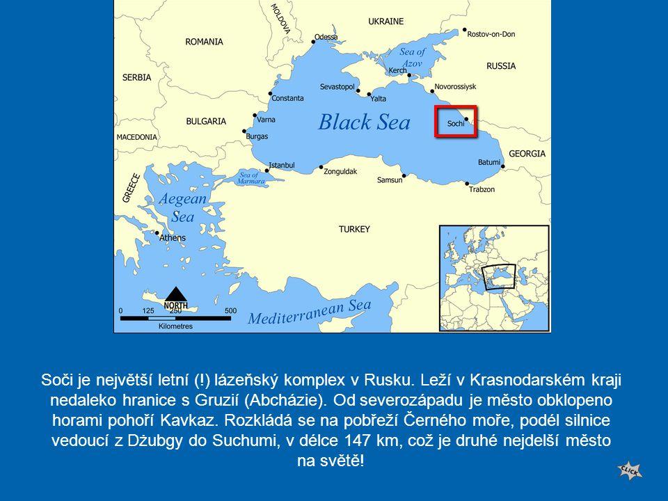 Soči je největší letní (. ) lázeňský komplex v Rusku