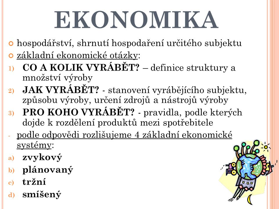 EKONOMIKA hospodářství, shrnutí hospodaření určitého subjektu