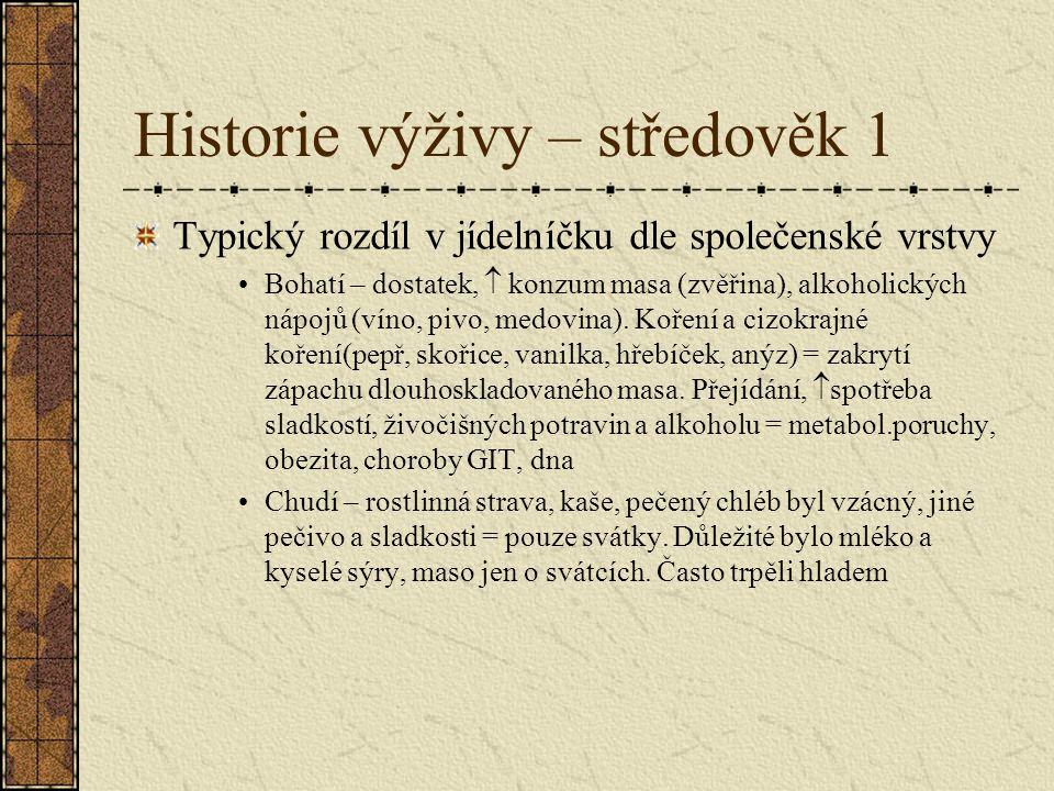 Historie výživy – středověk 1
