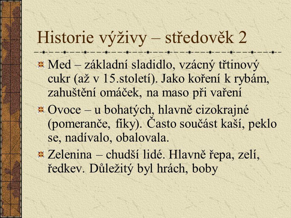 Historie výživy – středověk 2