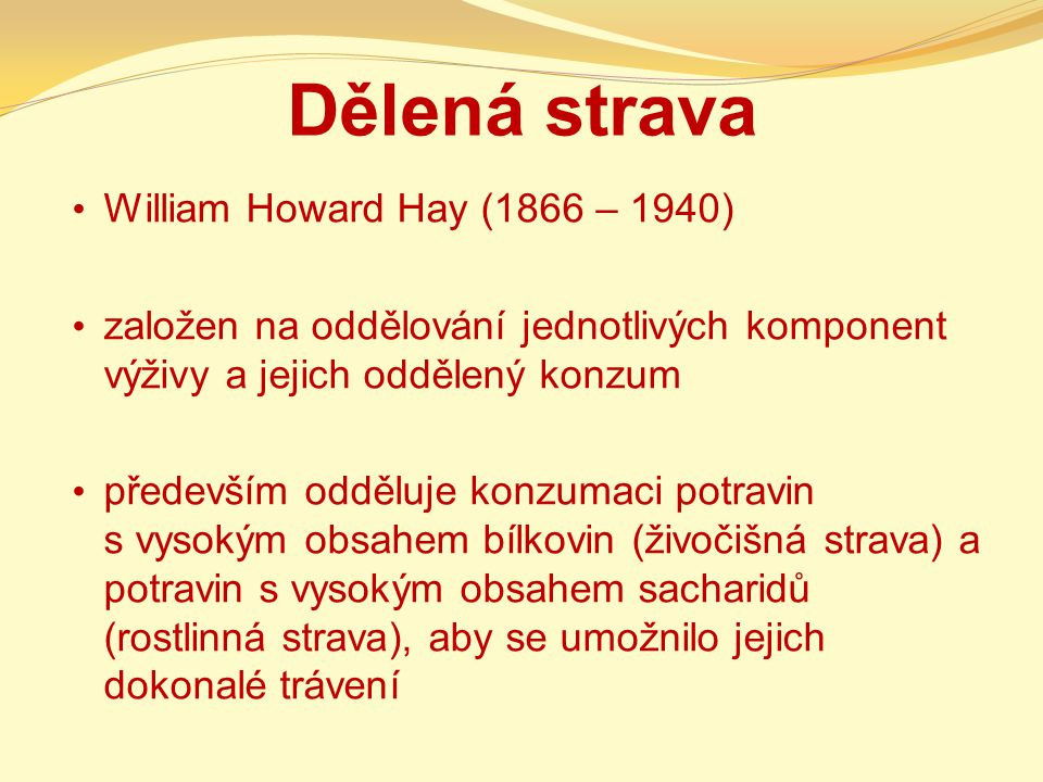 Dělená strava William Howard Hay (1866 – 1940)