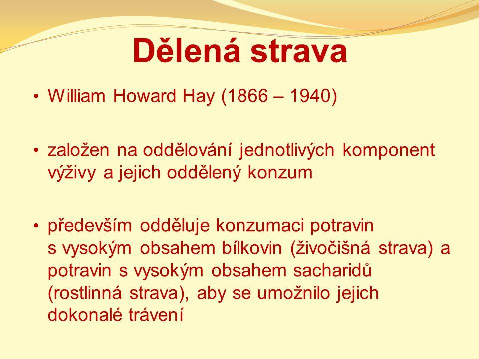 Dělená strava William Howard Hay (1866 – 1940)