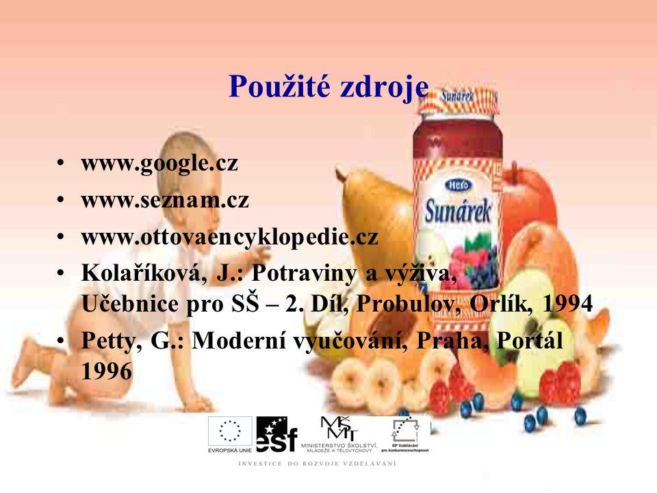 Použité zdroje www.google.cz www.seznam.cz www.ottovaencyklopedie.cz