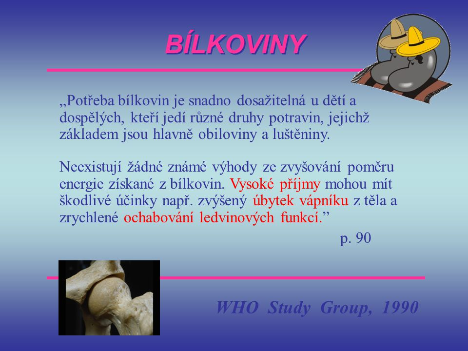 BÍLKOVINY WHO Study Group, 1990
