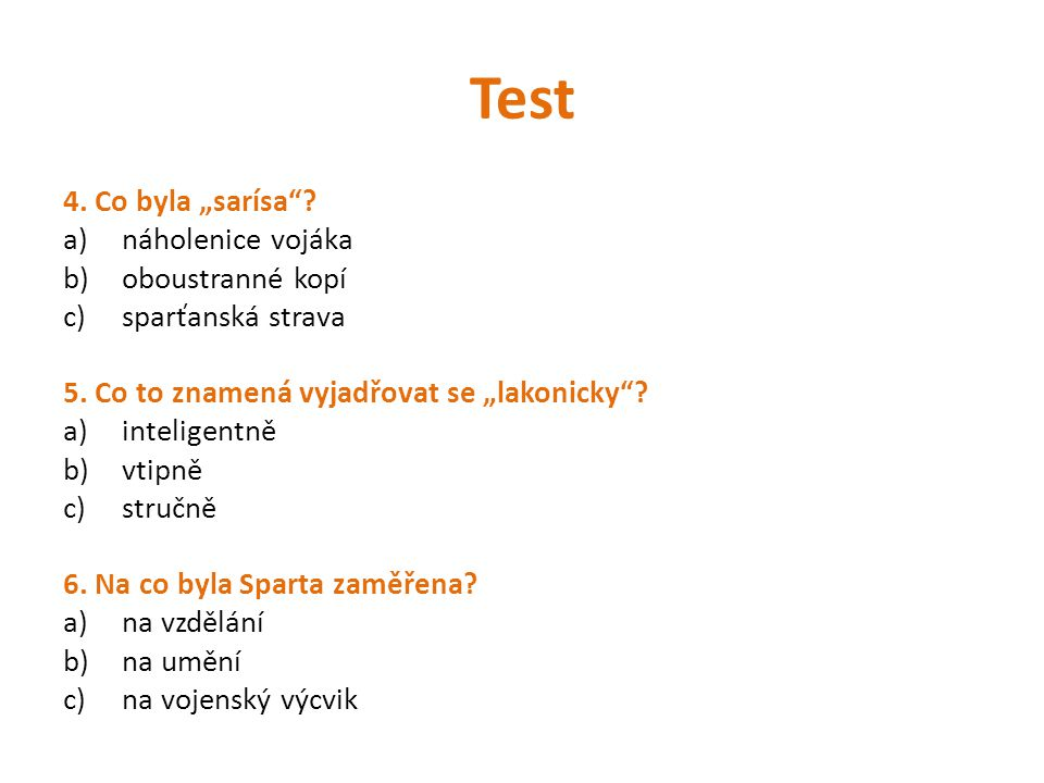 """Test 4. Co byla """"sarísa náholenice vojáka oboustranné kopí"""