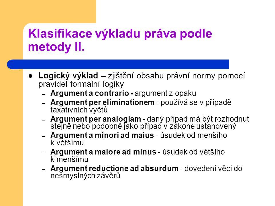 Klasifikace výkladu práva podle metody II.