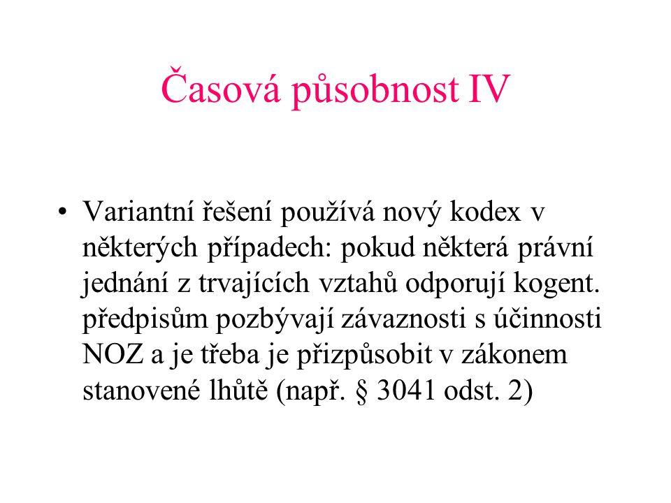 Časová působnost IV