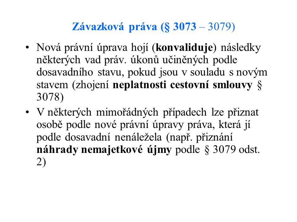 Závazková práva (§ 3073 – 3079)