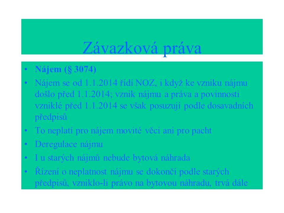 Závazková práva Nájem (§ 3074)