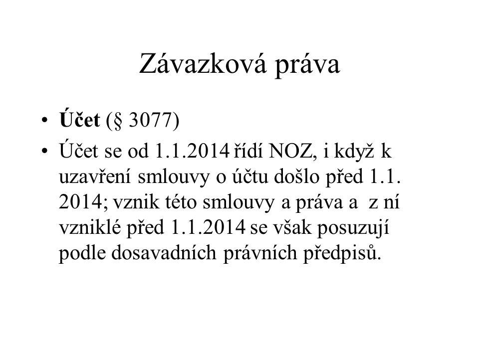 Závazková práva Účet (§ 3077)
