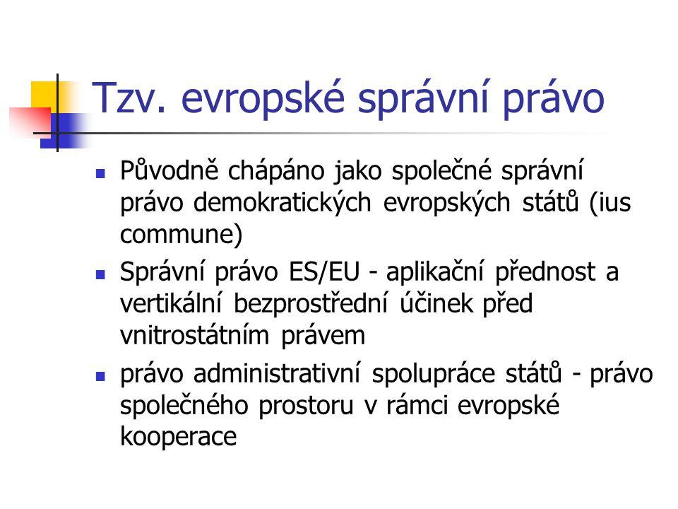 Tzv. evropské správní právo