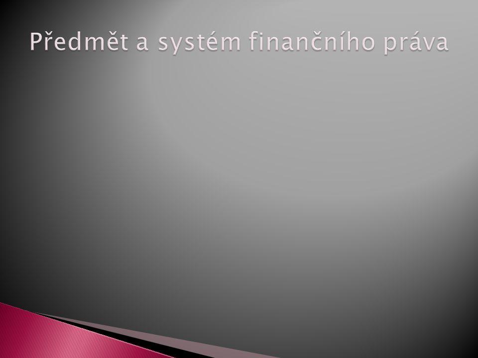 Předmět a systém finančního práva