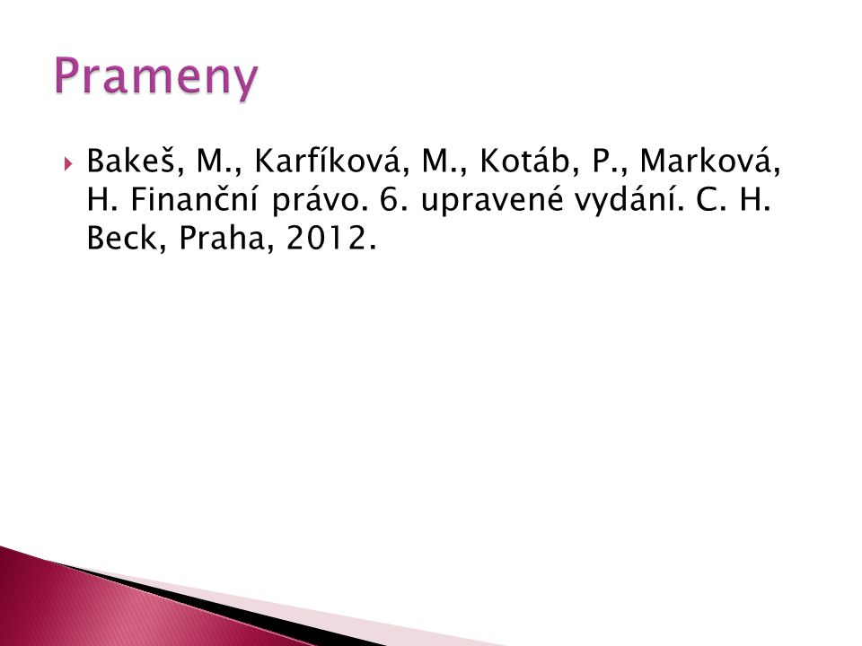 Prameny Bakeš, M., Karfíková, M., Kotáb, P., Marková, H.