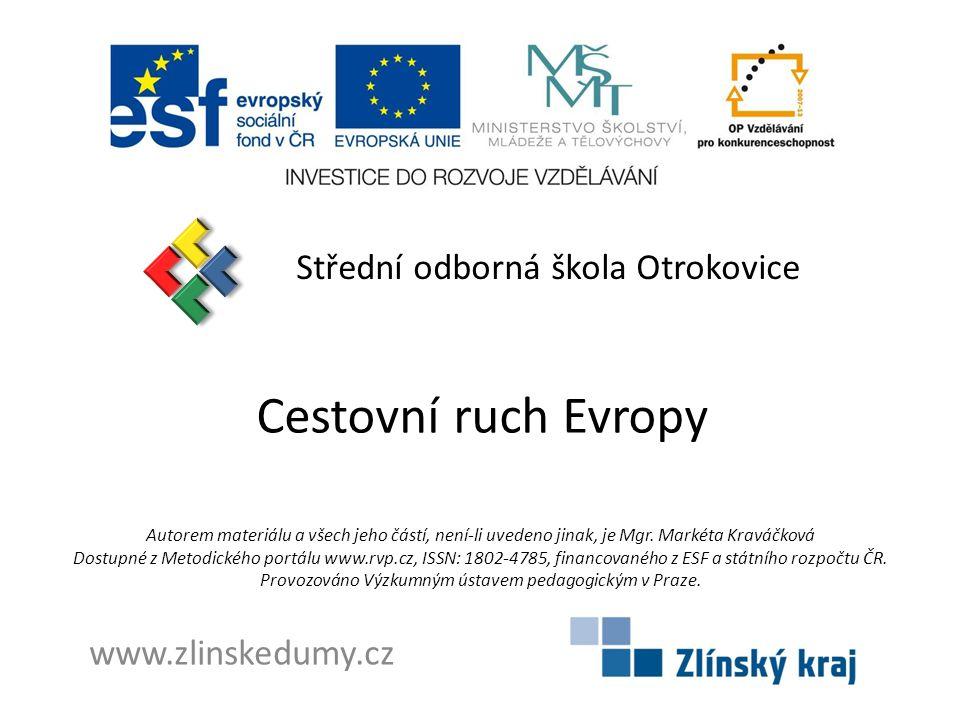Cestovní ruch Evropy Střední odborná škola Otrokovice