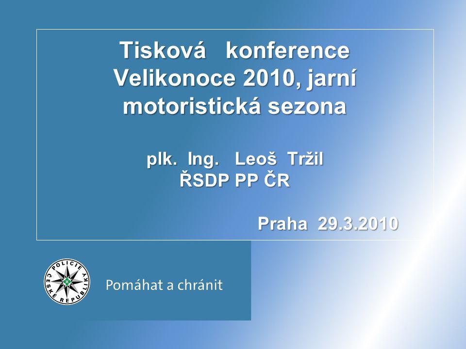 Tisková konference Velikonoce 2010, jarní motoristická sezona plk. Ing