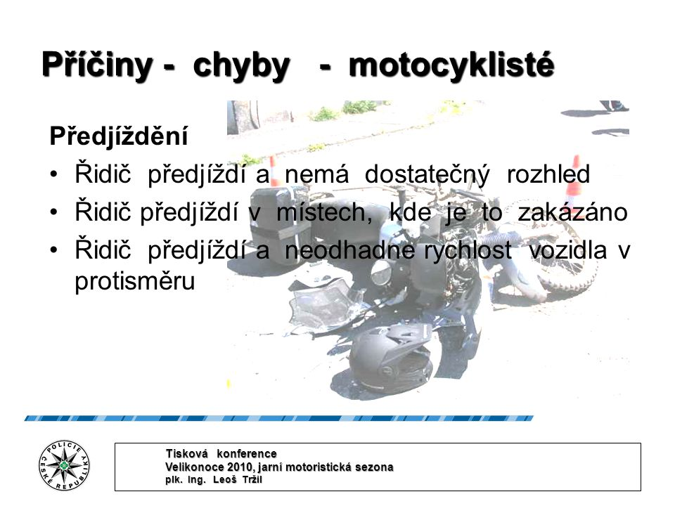 Příčiny - chyby - motocyklisté