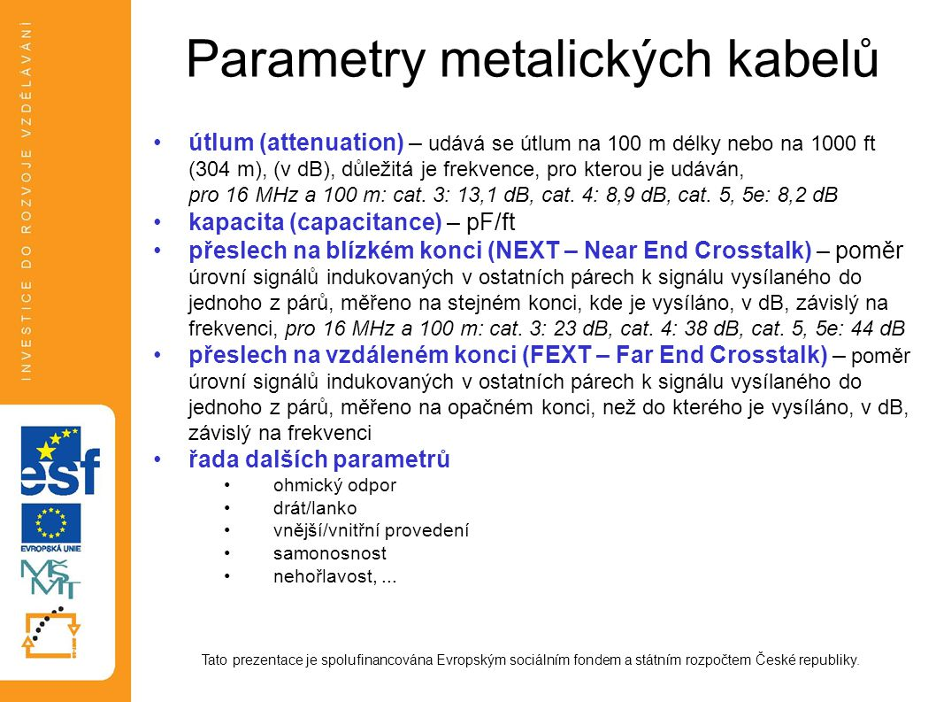 Parametry metalických kabelů