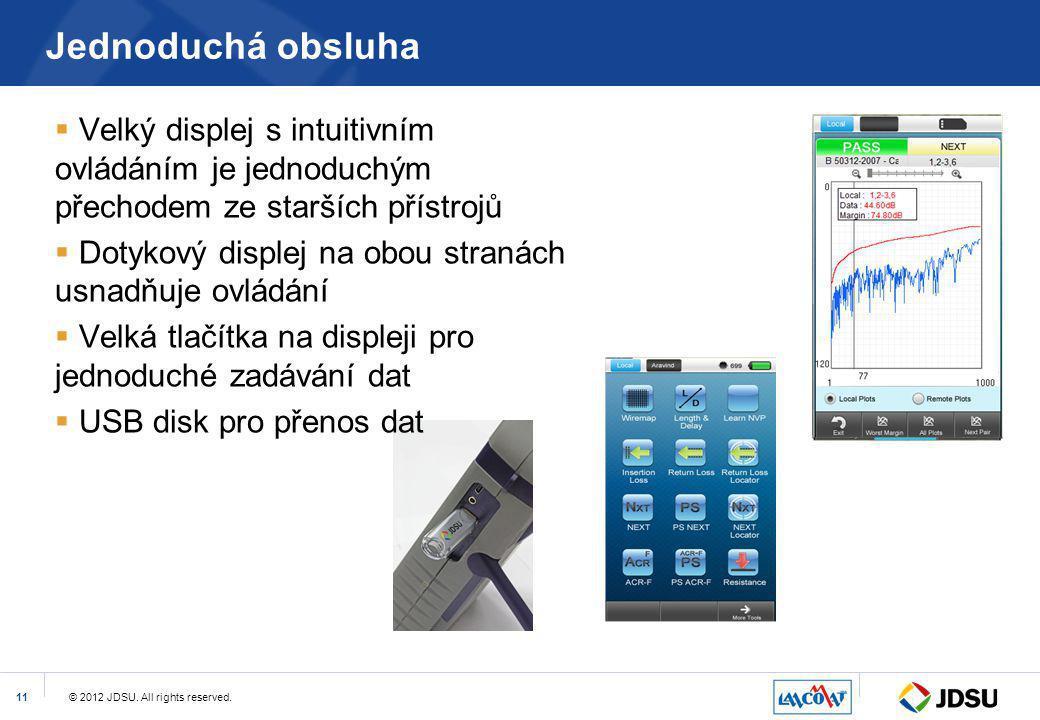 Jednoduchá obsluha Velký displej s intuitivním ovládáním je jednoduchým přechodem ze starších přístrojů.