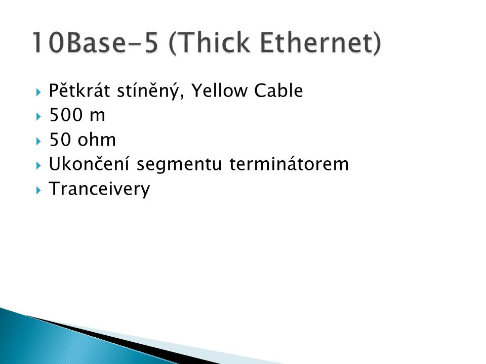 10Base-5 (Thick Ethernet)