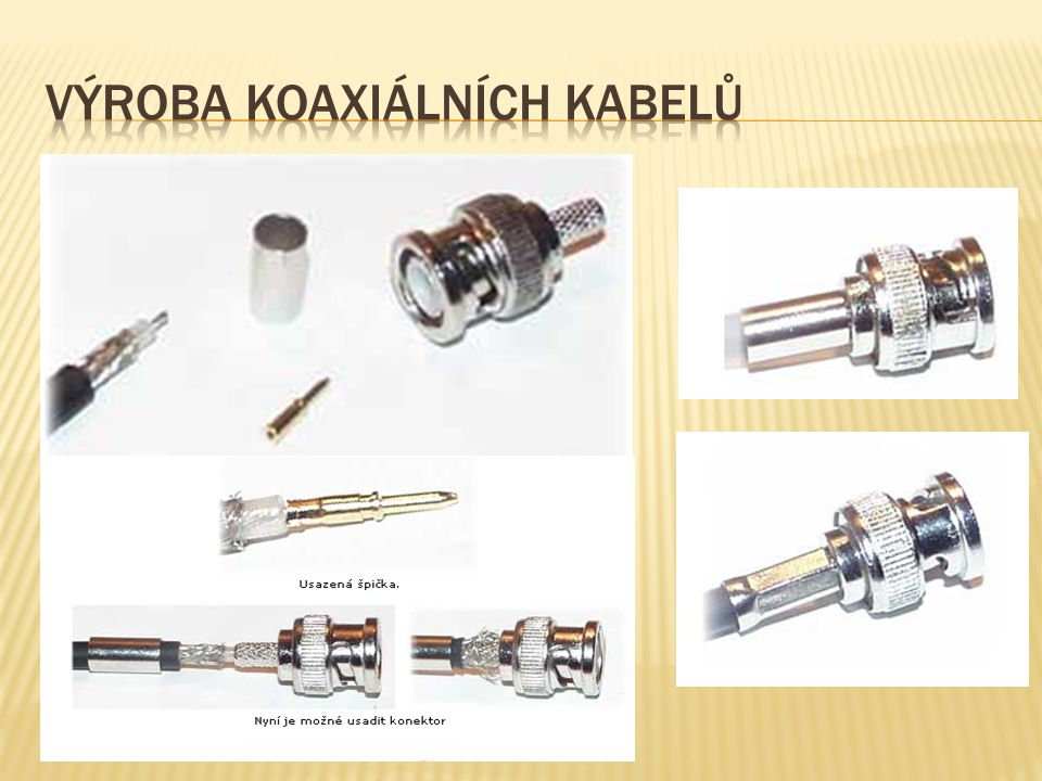 Výroba koaxiálních kabelů