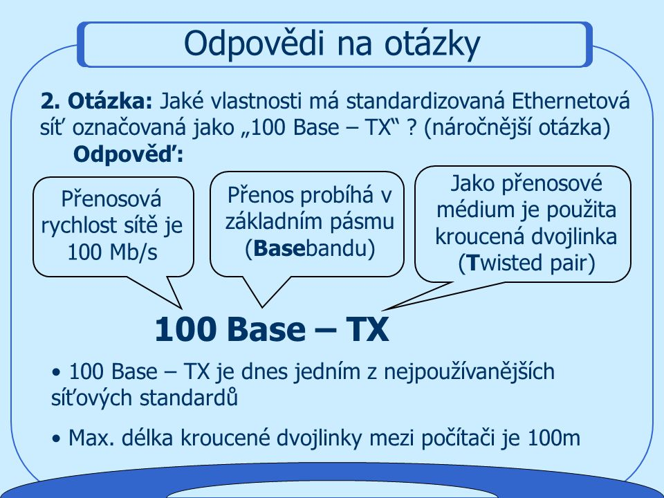 Odpovědi na otázky 100 Base – TX