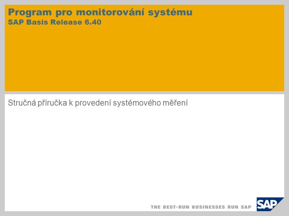 Program pro monitorování systému SAP Basis Release 6.40