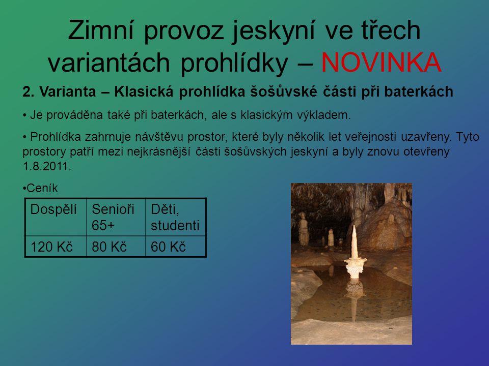 Zimní provoz jeskyní ve třech variantách prohlídky – NOVINKA