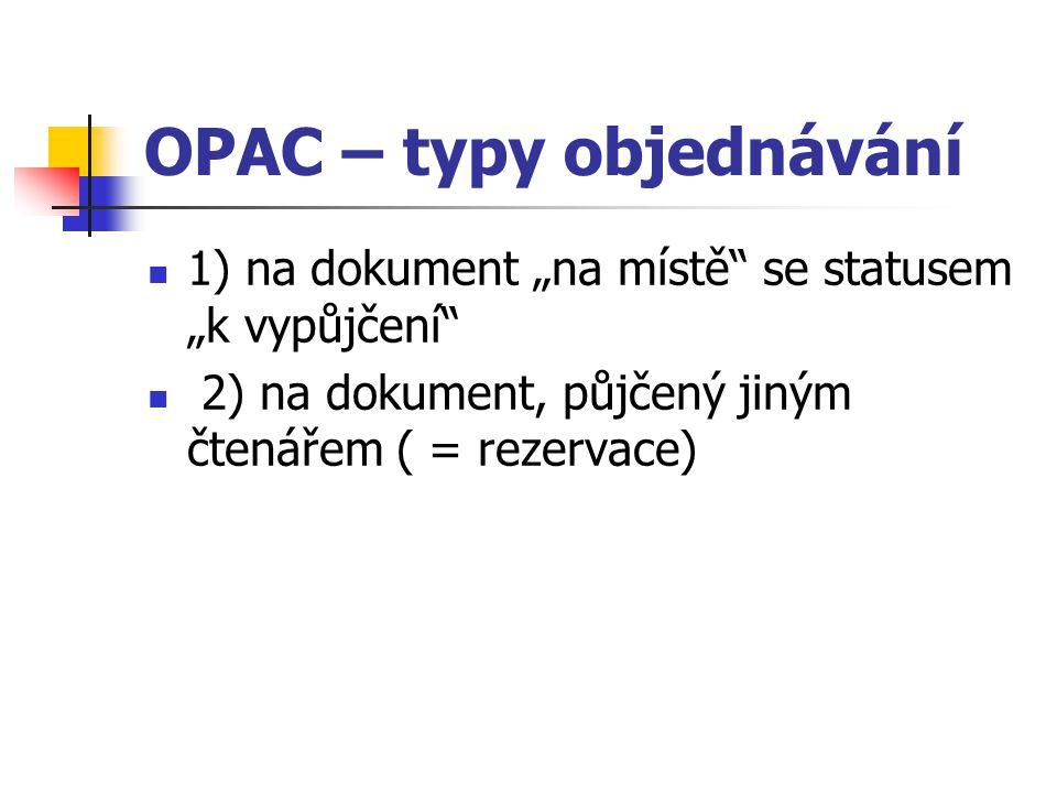 OPAC – typy objednávání