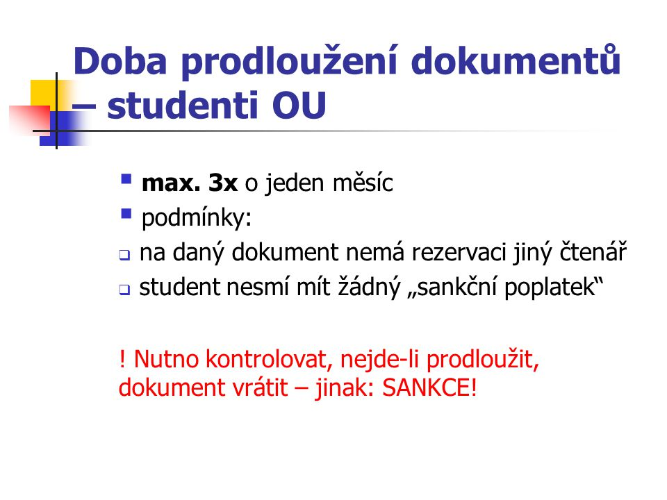 Doba prodloužení dokumentů – studenti OU
