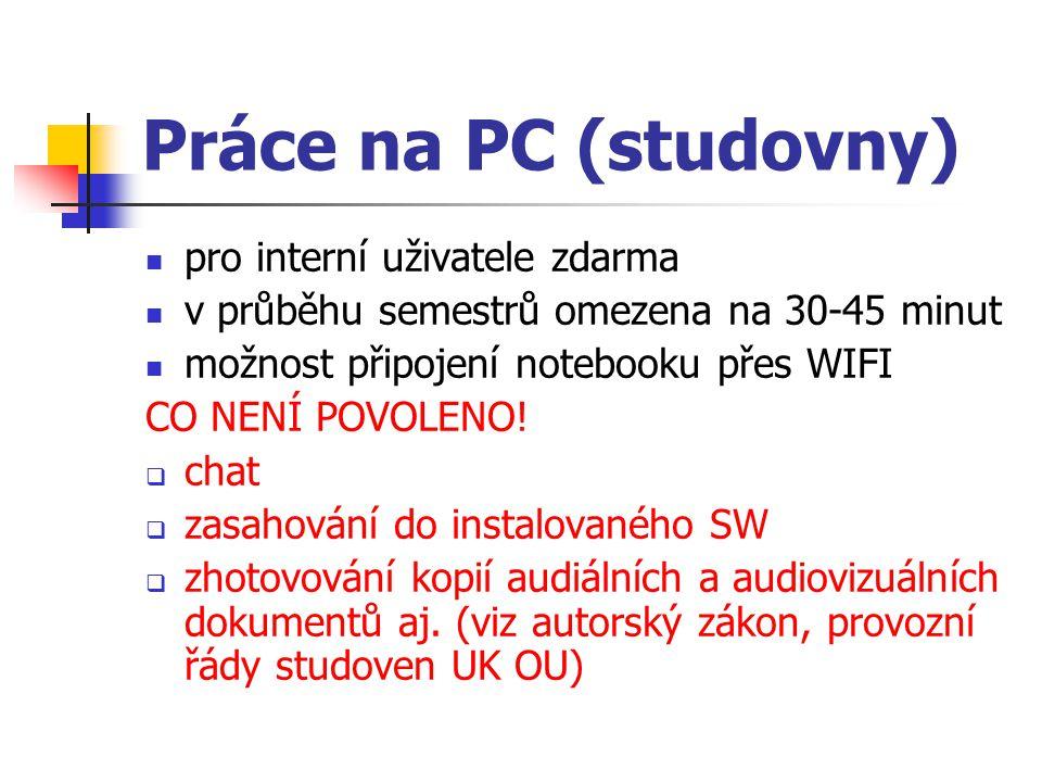 Práce na PC (studovny) pro interní uživatele zdarma