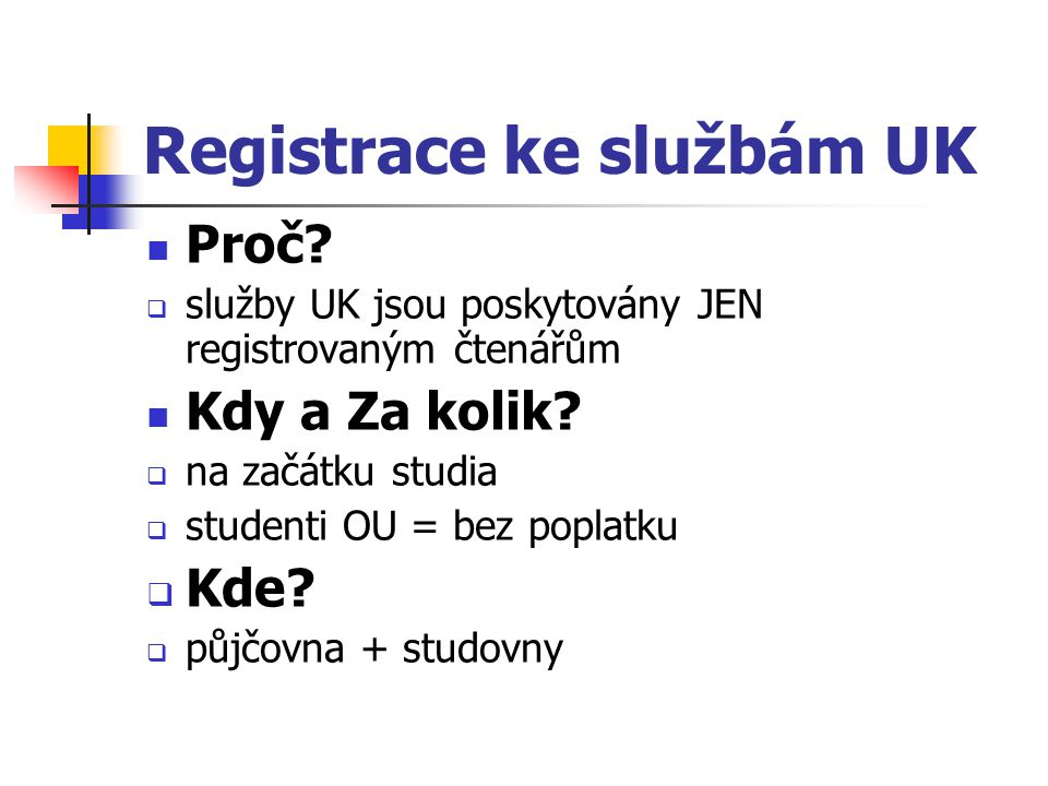 Registrace ke službám UK