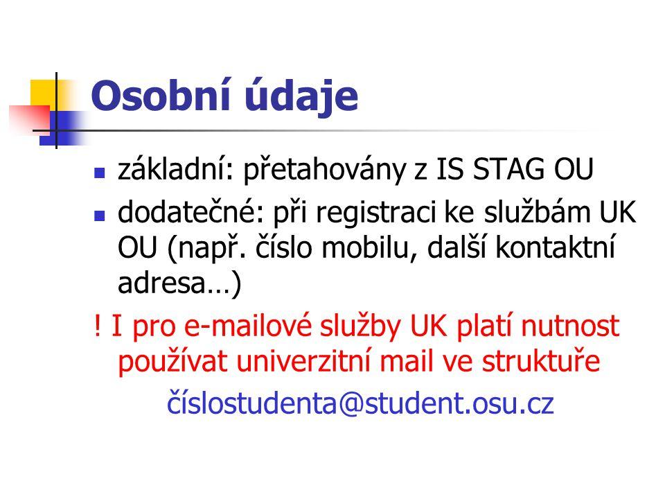 Osobní údaje základní: přetahovány z IS STAG OU