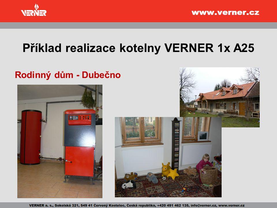 Příklad realizace kotelny VERNER 1x A25