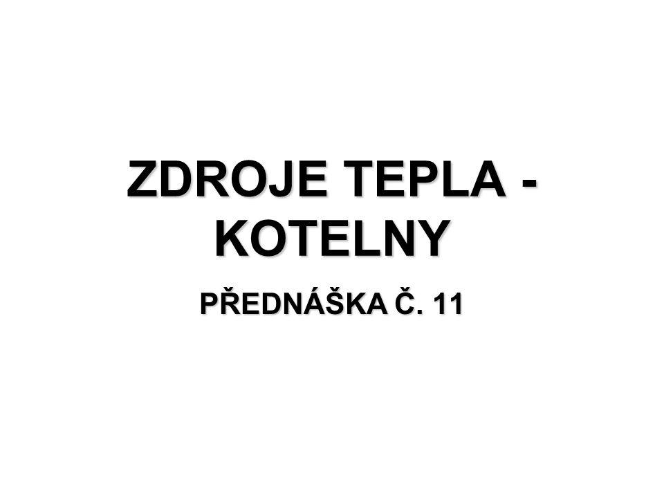 ZDROJE TEPLA - KOTELNY PŘEDNÁŠKA Č. 11