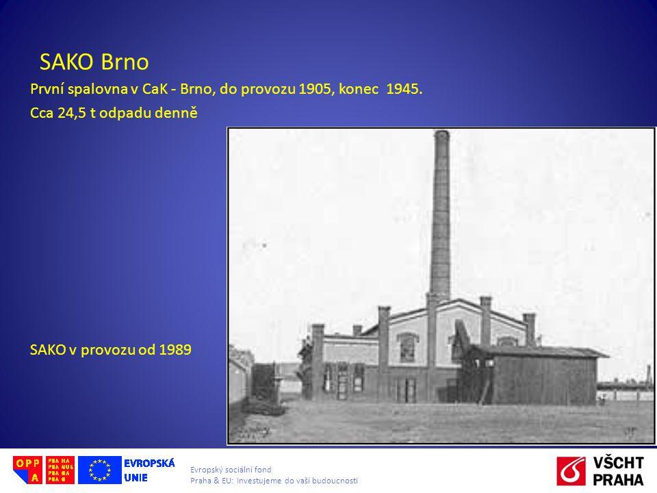SAKO Brno První spalovna v CaK - Brno, do provozu 1905, konec 1945.