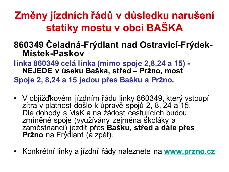 Změny jízdních řádů v důsledku narušení statiky mostu v obci BAŠKA