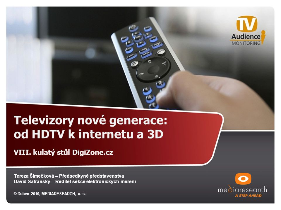 Televizory nové generace: od HDTV k internetu a 3D VIII