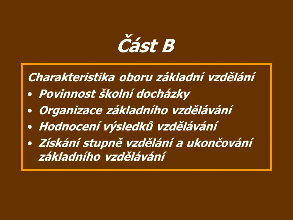Část B Charakteristika oboru základní vzdělání